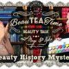 BeauTeaTime: Beauty History Mystory Tag