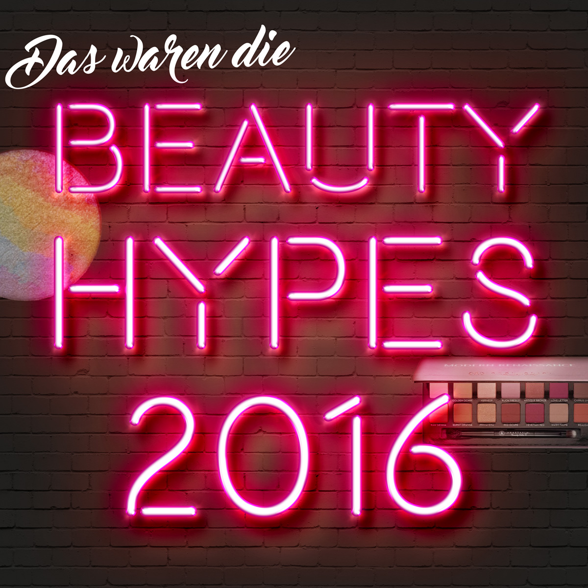 Beauty Hypes Trends 2016