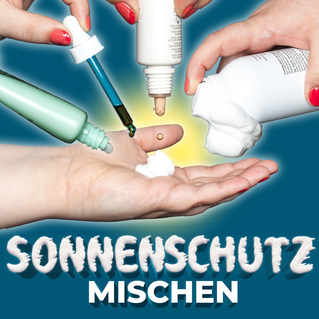 Sonnencreme mischen mit Toner Make-up Selbstbräuner Selftanner Highlighter Drops Sonnenschutz SPF mixen